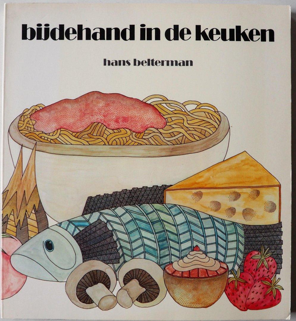 Belterman, Hans - Bijdehand in de keuken