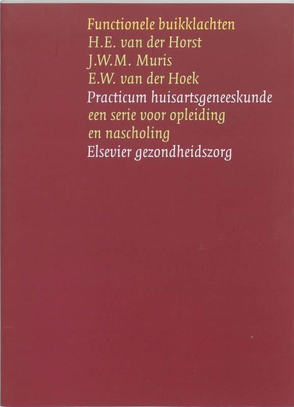 Henriëtte van der Horst, J.W.M. Muris, E.W. van der Hoek - Functionele buikklachten