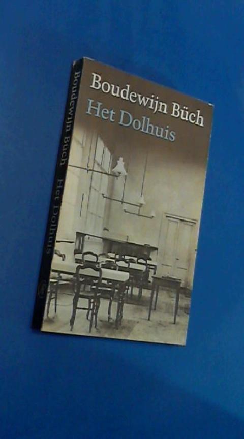 Buch, Boudewijn - Het dolhuis