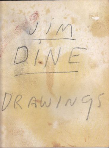 - Jim Dine drawings