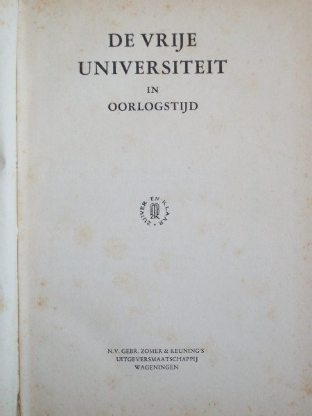 x - De Vrije Universiteit in Oorlogstijd