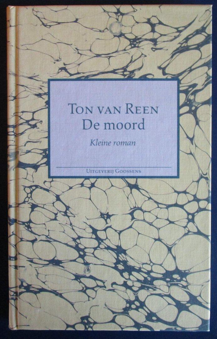 Van Reen, Ton - De moord