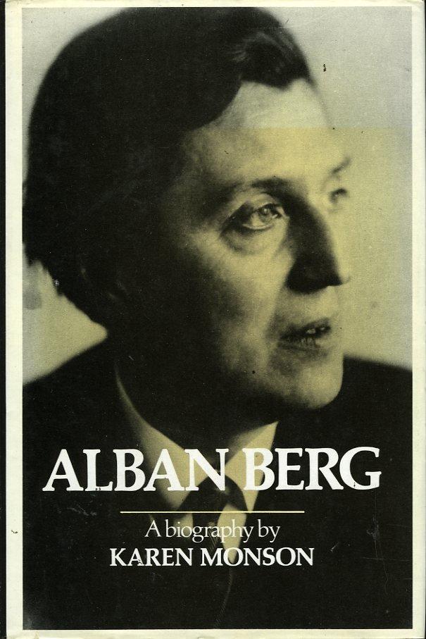 Alban Berg. A Biography