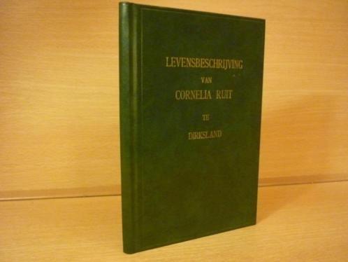 Ruit; Cornelia - Levensbeschrijving - Met voorwoord van Ds P. Blok.