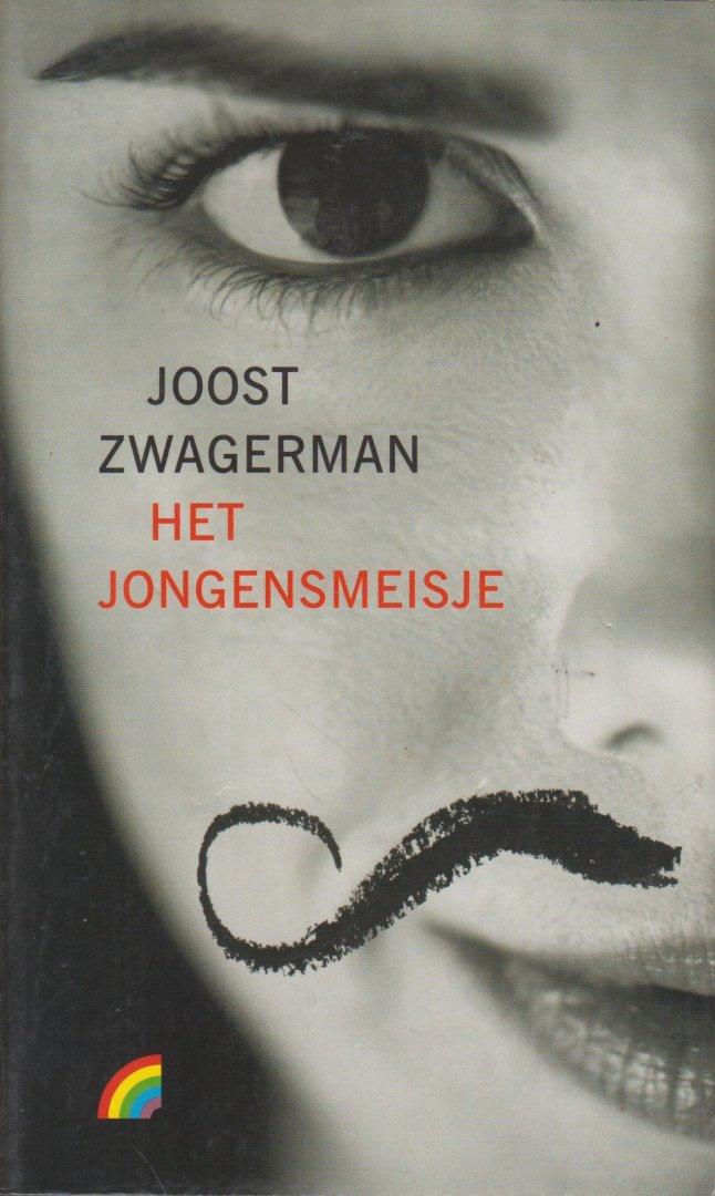 Zwagerman (Alkmaar 18 november 1963 - Haarlem 8 september 2015), Johannes Jacobus Willebrordus (Joost) - Het jongensmeisje, verhalen - 11 korte verhalen.