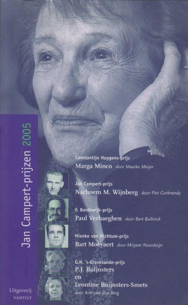 Jan Campert Stichting - Jan Campertprijzen 2005 - Marga Minco - Nachoem M. Wijnberg - Paul Verhaegen - Bart Moeyaert - P.J. Buijnsters en Leontine Buijnsters-Smets