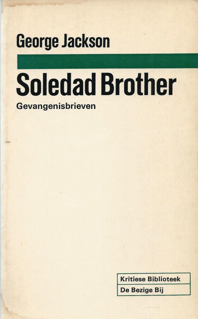 Jackson, George - SOLEDAD BROTHER - GEVANGENISBRIEVEN