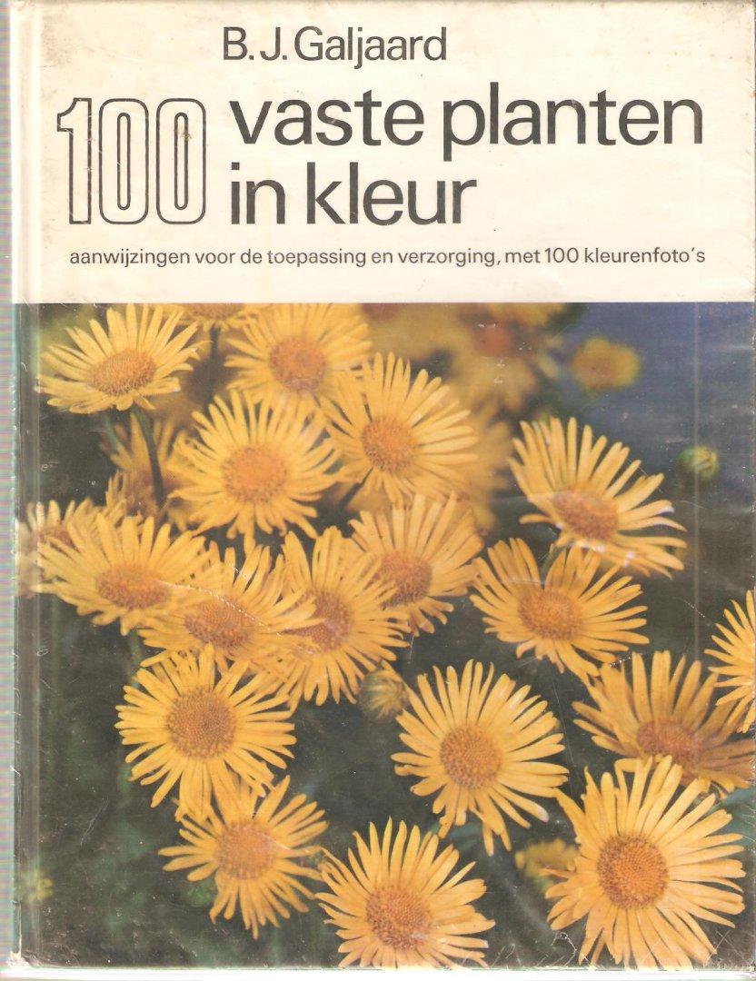 Galjaard, B.J. - 100 Vaste planten in kleur