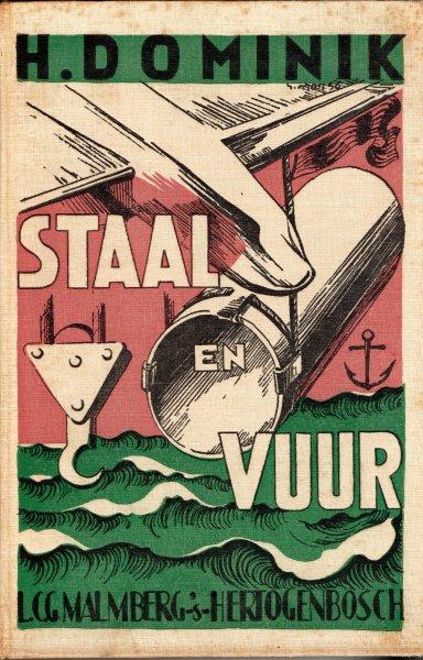 Domink, Hans - Staal en Vuur