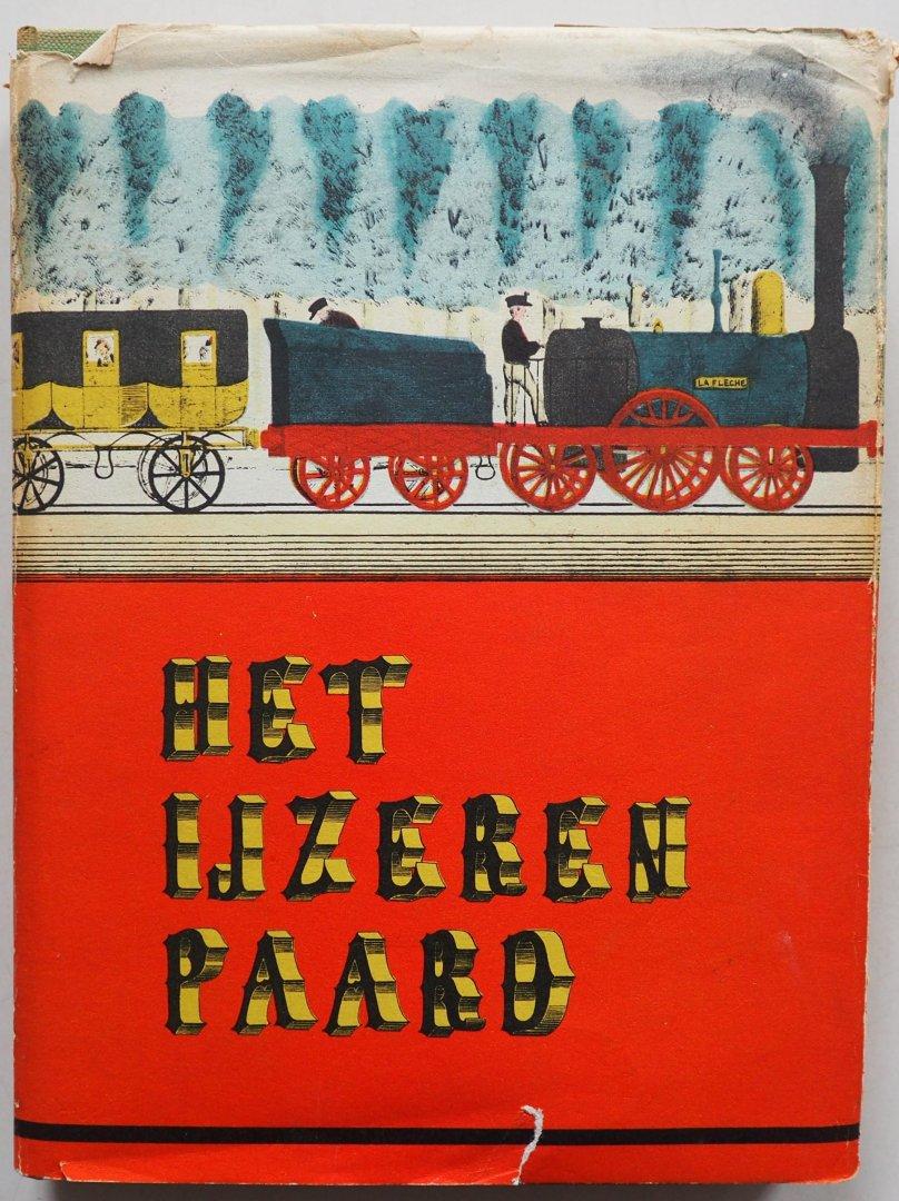 Asselberghs Anne - Marie, ill. Archief Spoorwegmuseum e.a - Het ijzeren paard Met krantenknipsel, 1 fotokaart en 5 losse kaarten 10 treinen met Engelse onderschrift