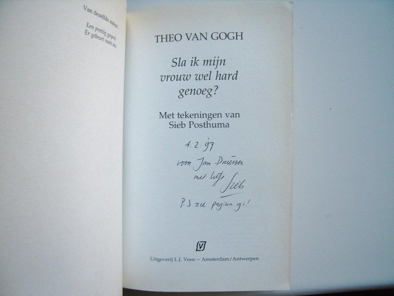 Gogh, Theo van - Sla ik mijn vrouw wel hard genoeg?