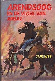 Nowee, P. - Arendsoog 31: Arendsoog  en de vloek van Arbaz