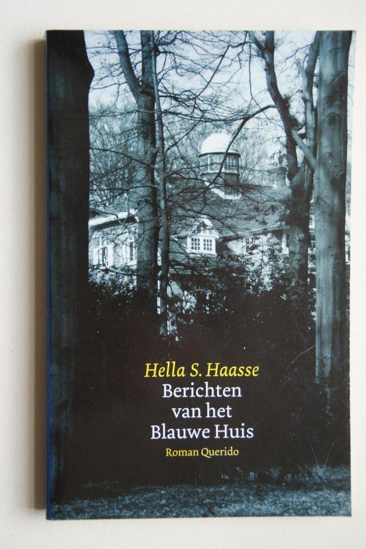 Haasse, Hella S. - Berichten  uit het blauwe huis