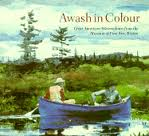 Welsh Reed, Sue and Troyen, Carol. - Awash in colour. Great American watercolours from the museum of fine arts, Boston.