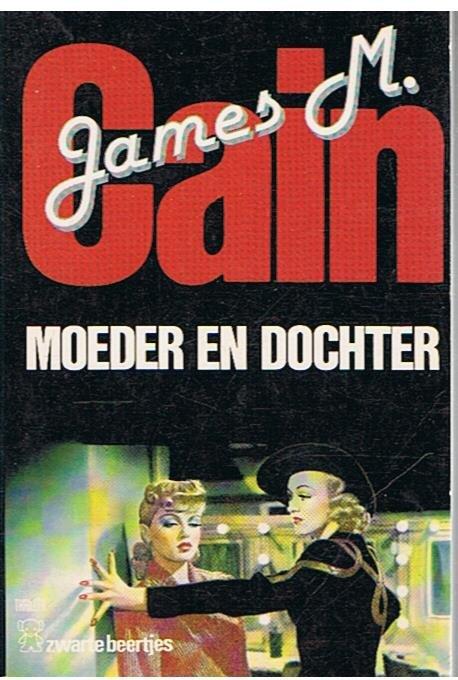 Cain, James M. - Moeder en dochter