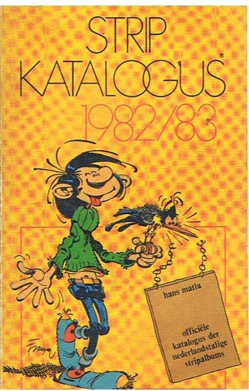 Matla, Hans - Stripcatalogus 1982/1983 - officiele katalogus der Nederlandstalige stripalbums