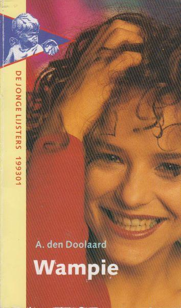 Doolaard (Zwolle, 7 februari 1901 - Hoenderloo, 26 juni 1994), pseudoniem van Cornelis Johannes George (Bob) Spoelstra jr., A. den - Wampie, de roman van een zorgeloze zomer
