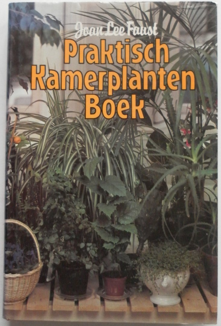 Faust Joan Lee, vert Tonnekreek, Hummie der van - Praktisch kamerplanten boek