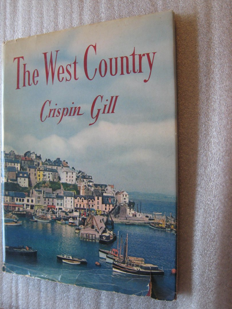 Gill, Crispin - The West Country / Crispin Gill