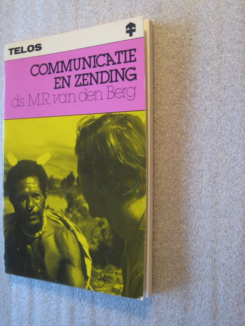 Berg, Ds. M.R. van den - Communicatie en zending
