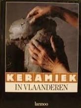 Jaak Fontier - Keramiek in Vlaanderen hedendaagse keramisten en hun werk
