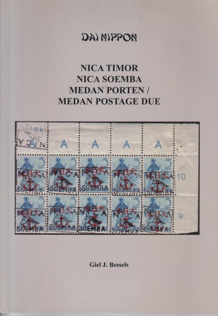 Bessels, Giel J. - DAI NIPPON Nica Timor Nica Soemba Medan Porten - Medan Postague due