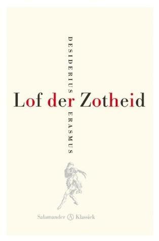 Citaten Uit Lof Der Zotheid : Zegswijzen en uitdrukkingen uit de literatuur de middeleeuwen