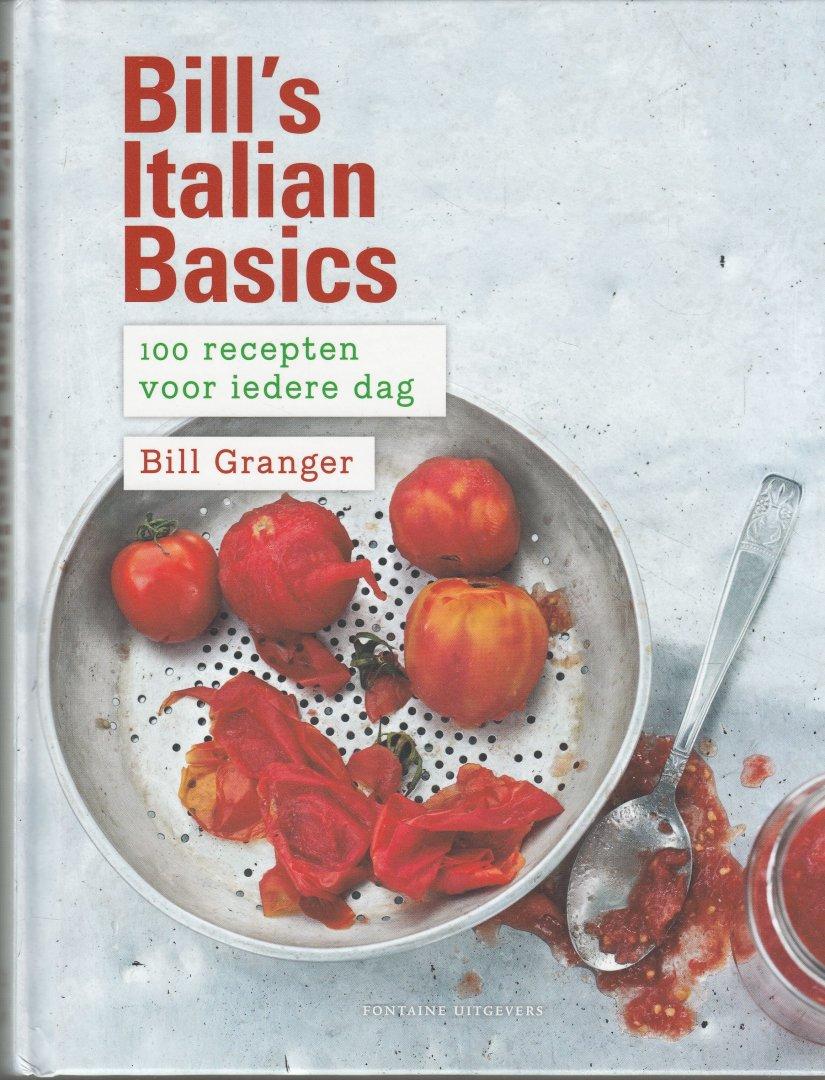 Granger, Bill; Vang, Mikkel (fotografie) - Bill's italian basics - 100 recepten voor iedere dag