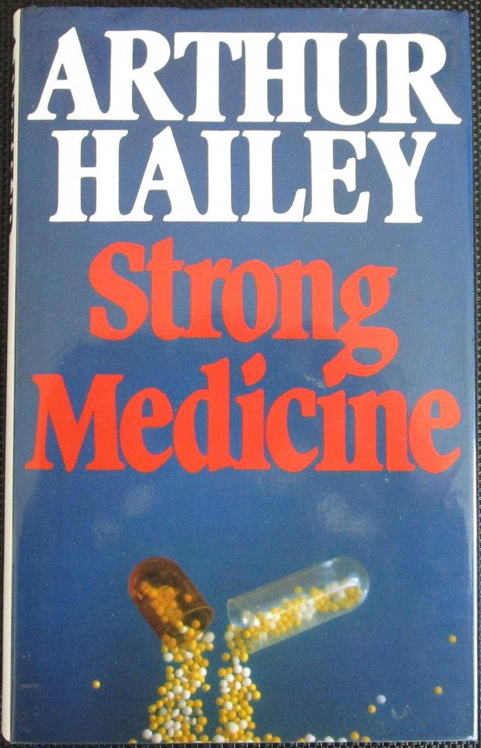 Hailey, Arthur - Strong Medicine