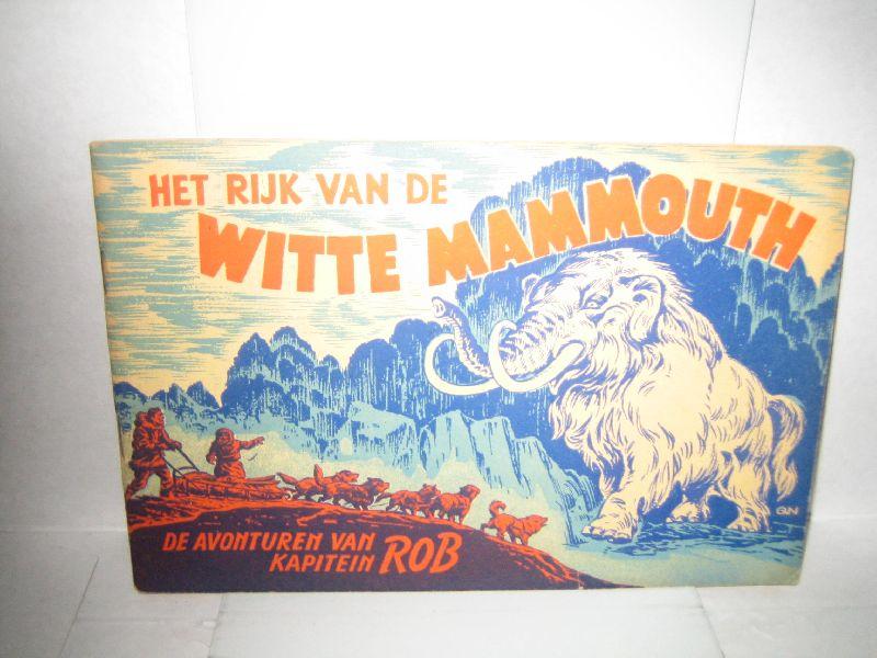 kuhn, pieter - de avonturen van kapitein rob het rijk van de witte mammouth