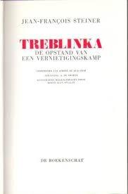 Steiner, Jean-Francois - Treblinka. De opstand van een vernietigingskamp.