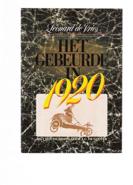 vries, leonard - het gebeurde in 1920 - het gebeurde in 1925 - het gebeurde in 1926 ( drie delen los te koop 4,90 per stuk )