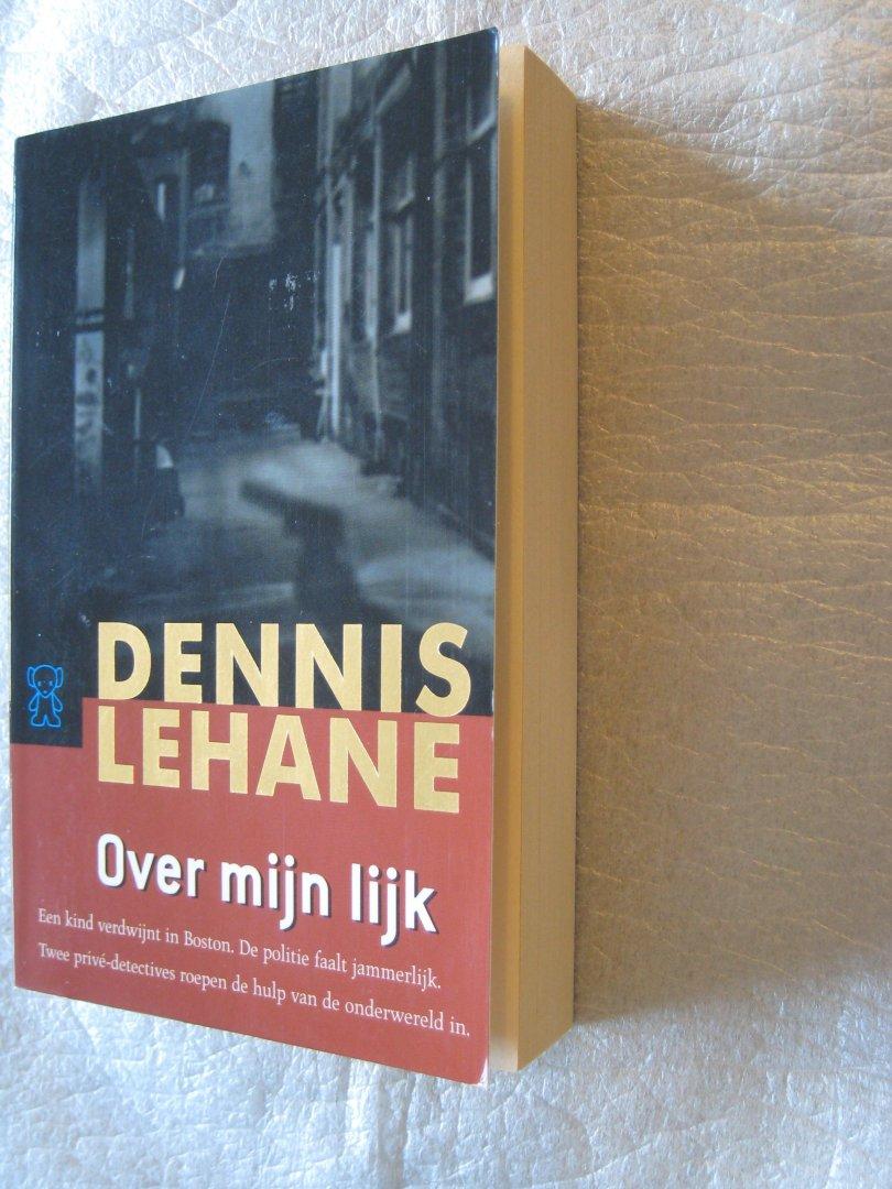 LeHane, Dennis - Over mijn lijk /  zwarte beertjes 3051