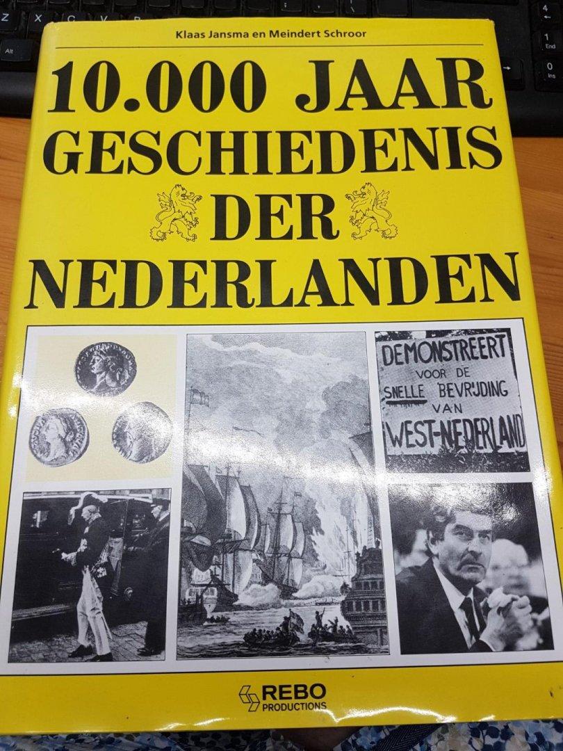 Klaas Jansma en Meindert Schroor - 10.000 Jaar geschiedenis der nederlanden  1991 ...