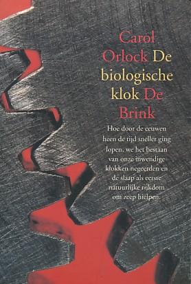 Orlock, Carol - De biologische klok.