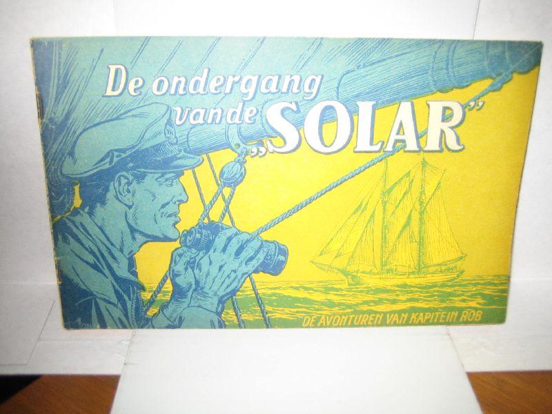 kuhn, pieter - de avonturen van kapitein rob de ondergang van de solar