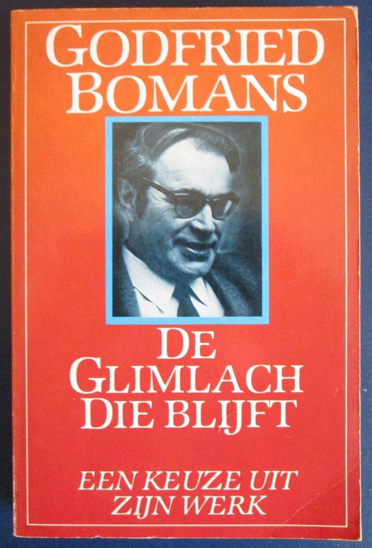 Bomans, Godfried - De glimlach die blijft  (Een keuze uit zijn werk)