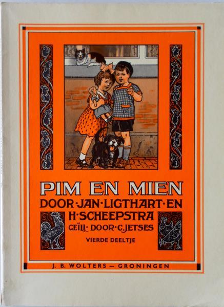 Ligthart, Jan en Scheepstra, H. Illustrator : Jetses, C. - Pim en Mien. Vierde deeltje