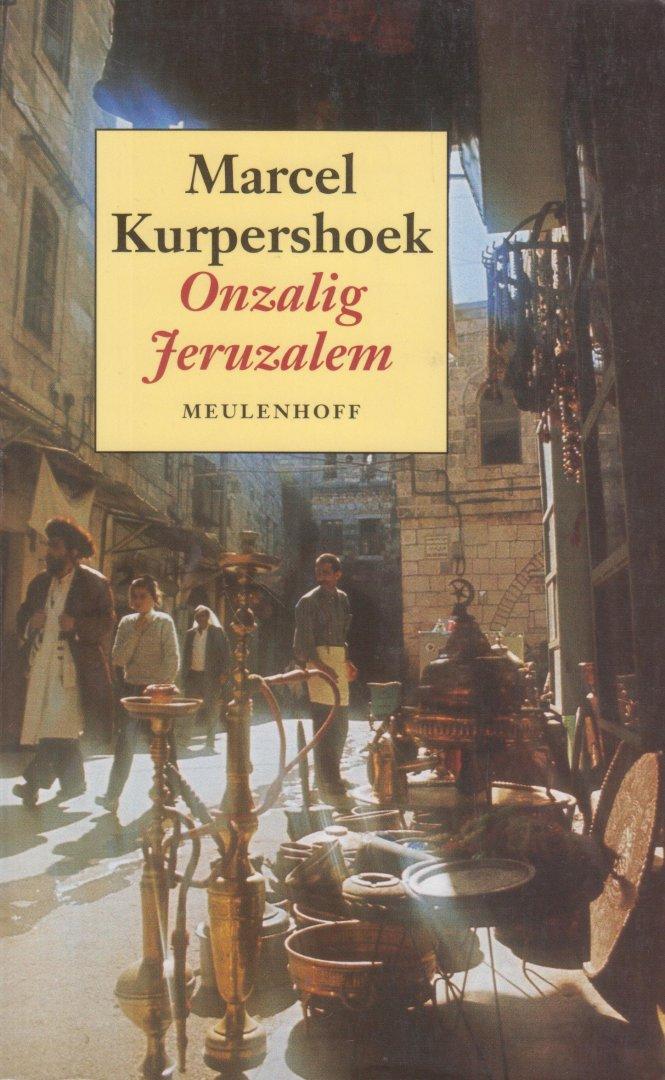 Kurpershoek, Marcel - Onzalig Jerusalem. Met kaartjes.