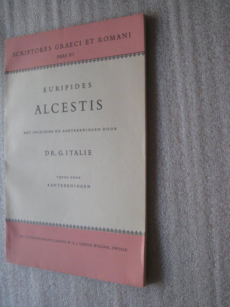 Italie, Dr.G. - Europides Alcestis en Euripides Alcestis Aantekeningen