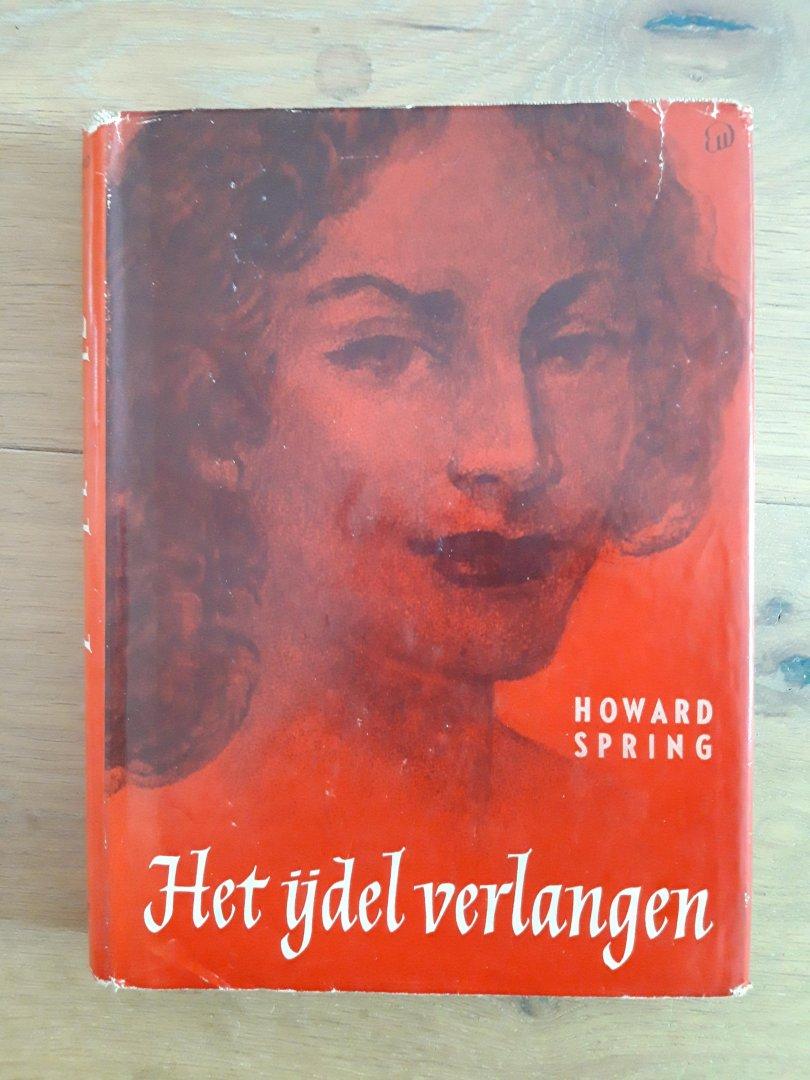 Spring, Howard (Margrit de Sablonnière vertaling) - Het ijdel verlangen (Rachel Rosing)