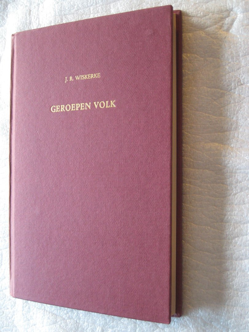 Wiskerke, J.R. - Geroepen volk / Een studie over Rom. 9 : 10 - 29