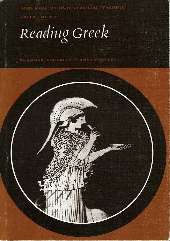 Reading Greek. Grammar, Voc...