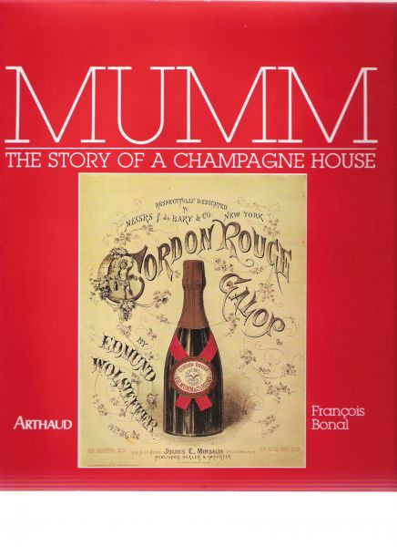bonal, franqois - mumm the story of a champagne house