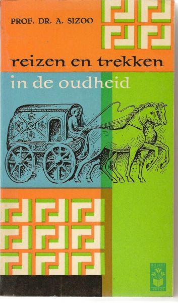 Sizoo (1889 - 1961), Prof dr A. - Reizen en trekken in de oudheid