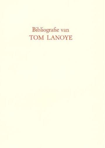 Boris Rousseeuw - Bibliografie van en over Tom Lanoye