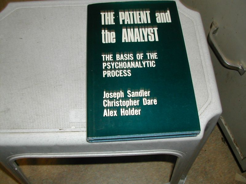 SANDLER, JOSEPH  e/a - THE   PATIENT  AND  THE  ANALIST    the  basis  of the  psychoanalytic  process