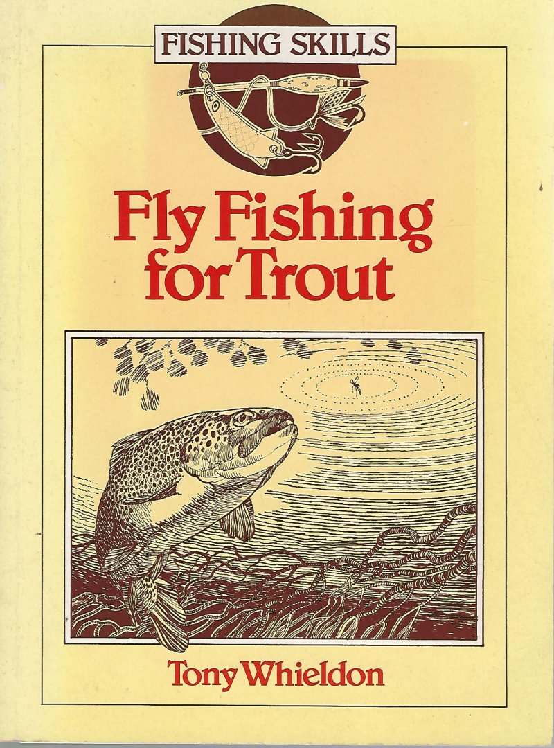 WHIELDON, TONY - Fly fishing for trout
