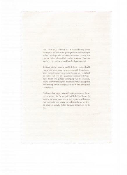Hofstede, B.P. - Lief Nederland / druk 1 / een verschuivend tijdsbeeld