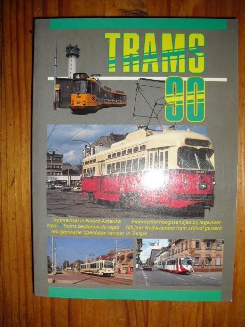 Hoogerhuijs, H. van 't / Moerland, J.M. / Schenk, B.A. - Trams 90